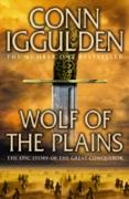 Cover-Bild zu Iggulden, Conn: Wolf of the Plains (Conqueror, Book 1) (eBook)