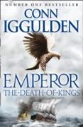 Cover-Bild zu Iggulden, Conn: Death of Kings (Emperor Series, Book 2) (eBook)