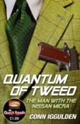 Cover-Bild zu Iggulden, Conn: Quantum of Tweed: The Man with the Nissan Micra (eBook)