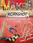 Cover-Bild zu Alison Buxton, Buxton: Maker Workshop: Amazing Projects You Can Make Today