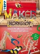 Cover-Bild zu Buxton, Dr. Alison: Maker Workshop (eBook)