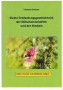 Cover-Bild zu Wächter, Michael: Entdeckungsgeschichte(n) der BIOwissenschaften und der Medizin (eBook)