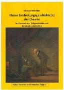 Cover-Bild zu Wächter, Michael: Entdeckungsgeschichte(n) der Chemie (eBook)
