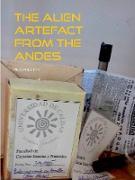 Cover-Bild zu Wächter, Michael: The Alien Artefact from the Andes (eBook)