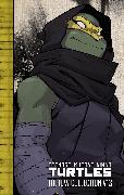 Cover-Bild zu Eastman, Kevin: Teenage Mutant Ninja Turtles: The IDW Collection Volume 13