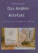 Cover-Bild zu Wächter, Michael: Das Anden-Artefakt. Eine historisch-phantastische Erzählung (eBook)