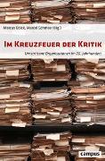 Cover-Bild zu Böick, Marcus (Hrsg.): Im Kreuzfeuer der Kritik