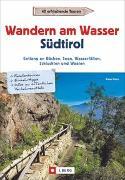 Cover-Bild zu Mertz, Peter: Wandern am Wasser Südtirol