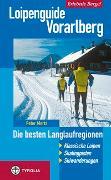 Cover-Bild zu Mertz, Peter: Loipenguide Vorarlberg
