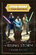 Cover-Bild zu Scott, Cavan: Star Wars: The Rising Storm (The High Republic)