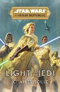 Cover-Bild zu Soule, Charles: Star Wars: Light of the Jedi (The High Republic)