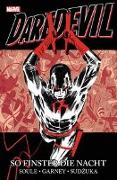 Cover-Bild zu Soule, Charles D.: Daredevil: So finster die Nacht