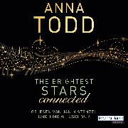 Cover-Bild zu Todd, Anna: The Brightest Stars - connected (Audio Download)