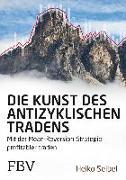 Cover-Bild zu eBook Die Kunst des antizyklischen Tradens