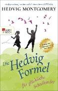 Cover-Bild zu eBook Die Hedvig-Formel für glückliche Schulkinder