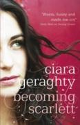 Cover-Bild zu Geraghty, Ciara: Becoming Scarlett (eBook)