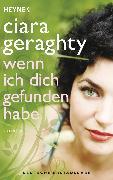 Cover-Bild zu Geraghty, Ciara: Wenn ich dich gefunden habe (eBook)