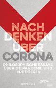 Cover-Bild zu Keil, Geert (Hrsg.): Nachdenken über Corona