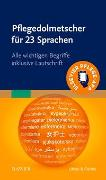 Cover-Bild zu Elsevier GmbH (Hrsg.): Pflegedolmetscher für 23 Sprachen