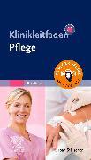 Cover-Bild zu Elsevier GmbH (Hrsg.): Klinikleitfaden Pflege
