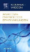 Cover-Bild zu Elsevier GmbH (Hrsg.): Kompaktwissen Anatomie Physiologie Erkrankungen