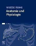 Cover-Bild zu Elsevier GmbH (Hrsg.): Anatomie und Physiologie