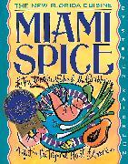 Cover-Bild zu Raichlen, Steven: Miami Spice
