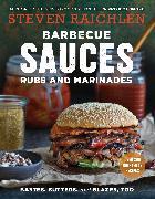 Cover-Bild zu Raichlen, Steven: Barbecue Sauces, Rubs, and Marinades--Bastes, Butters & Glazes, Too