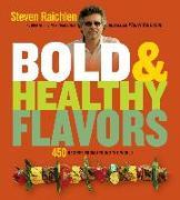 Cover-Bild zu Raichlen, Steven: Bold & Healthy Flavors (eBook)