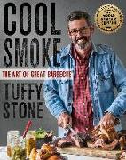 Cover-Bild zu Stone, Tuffy: Cool Smoke: The Art of Great Barbecue