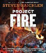 Cover-Bild zu Raichlen, Steven: Project Fire