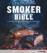 Cover-Bild zu Raichlen, Steven: Steven Raichlens Smoker Bible