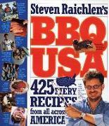 Cover-Bild zu Raichlen, Steven: BBQ USA: 425 Fiery Recipes from All Across America