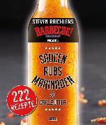Cover-Bild zu Raichlen, Steven: Steven Raichlens Barbecue Bible: Saucen, Rubs, Marinaden & Grillbutter (eBook)