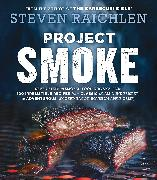 Cover-Bild zu Raichlen, Steven: Project Smoke