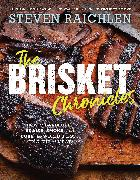 Cover-Bild zu Raichlen, Steven: The Brisket Chronicles