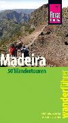 Cover-Bild zu Schetar, Daniela: Reise Know-How Wanderführer Madeira (50 Wandertouren): mit Karten, Höhenprofilen und GPS-Tracks (eBook)