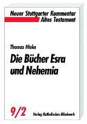 Cover-Bild zu Hieke, Thomas: Die Bücher Esra und Nehemia