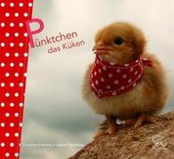 Cover-Bild zu Flechsig, Dorothea: Pünktchen das Küken