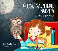 Cover-Bild zu Flechsig, Dorothea: Kleine Nachteule Aurelia (eBook)