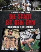 Cover-Bild zu Kavadlo, Al: Die Stadt ist dein Gym