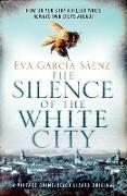 Cover-Bild zu The Silence of the White City (eBook) von Sáenz, Eva Garcia