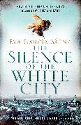 Cover-Bild zu The Silence of the White City von Sáenz, Eva Garcia