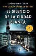 Cover-Bild zu El Silencio de la Ciudad Blanca von Sáenz, Eva Garcia