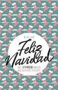 Cover-Bild zu Feliz Navidad von Schwermann, Michaela (Hrsg.)