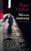 Cover-Bild zu Tod auf dem Jakobsweg von Oelker, Petra