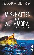 Cover-Bild zu Im Schatten der Alhambra von Freundlinger, Eduard