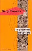 Cover-Bild zu Der grosse Roman über Barcelona von Pàmies, Sergi