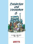 Cover-Bild zu Holstein, Karl-Heinz: Entdecken und verstehen, Geschichtsbuch, Thüringen 1996, 6. Schuljahr, Vom Römischen Reich bis zum Frühmittelalter, Schülerbuch