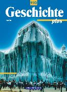 Cover-Bild zu Funken, Walter: Geschichte plus, Berlin, 9./10. Schuljahr, Schülerbuch